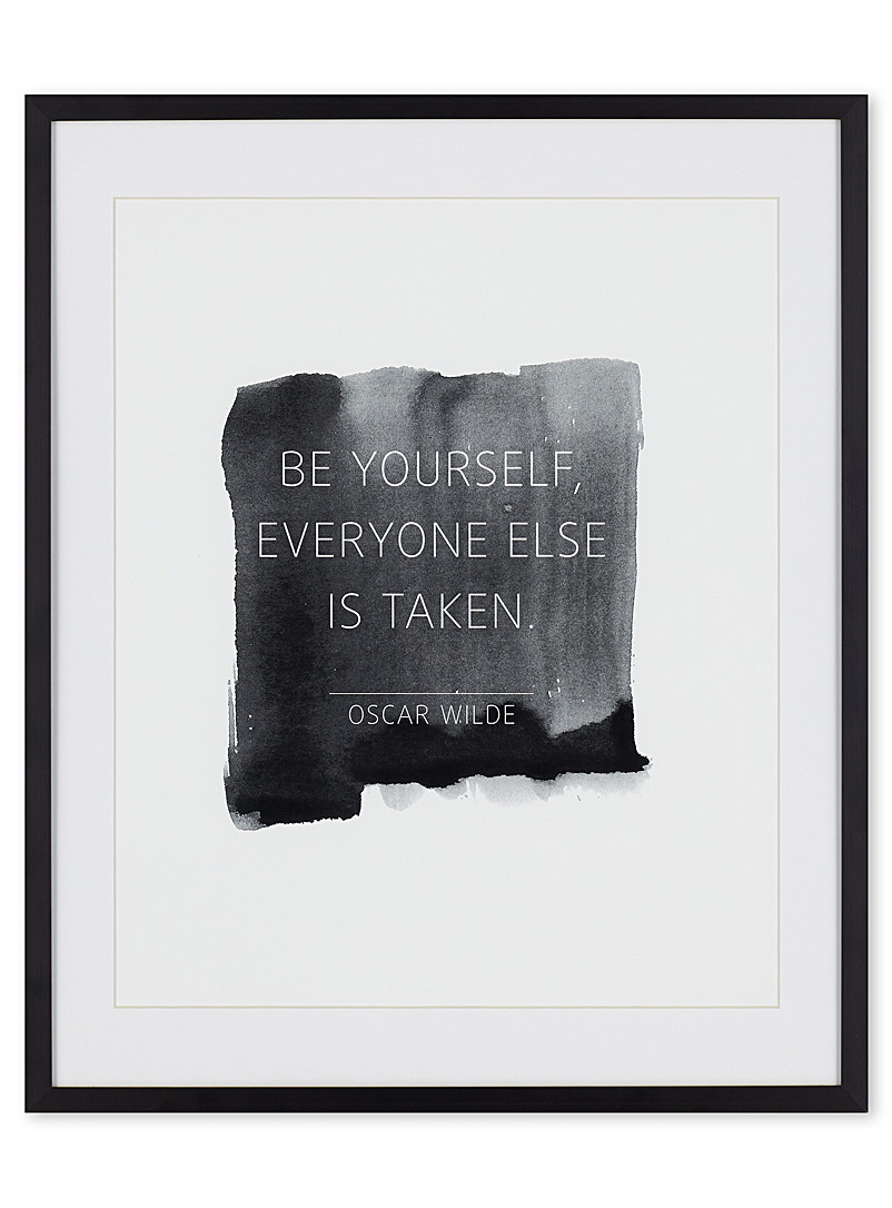 Be yourself art print  15&quote; x 18&quote; - Graphic - Black and White