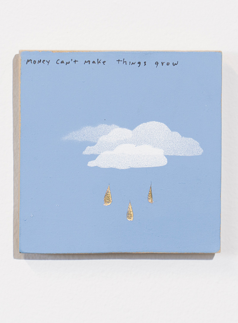 Blouin-Division Assorted Money can't make things grow painting  Michael Dumontier & Neil Farber for women